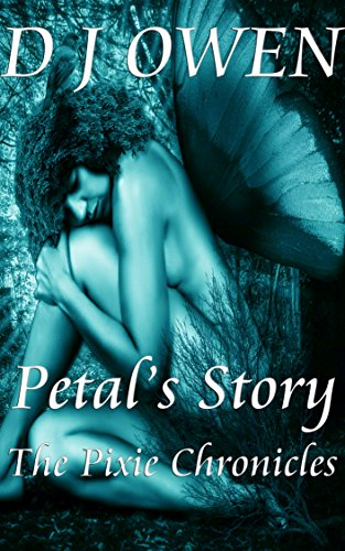Petal's Story: The Pixie Chronicles
