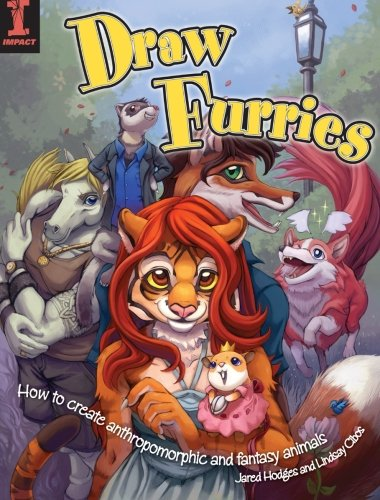 (Draw Furries: How to Create Anthropomorphic and Fantasy)