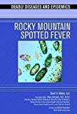 Rocky Mountain Spotted Fever (Deadly Diseases & Epidemics (Hardcover))