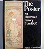 img - for The poster: an illustrated history from 1860 book / textbook / text book