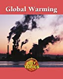 Global Warming, Debra A. Miller, 142050049X