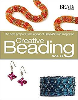 Creative beading vol 3 editors of beadbutton magazine creative beading vol 3 editors of beadbutton magazine 9780871162625 amazon books fandeluxe Images