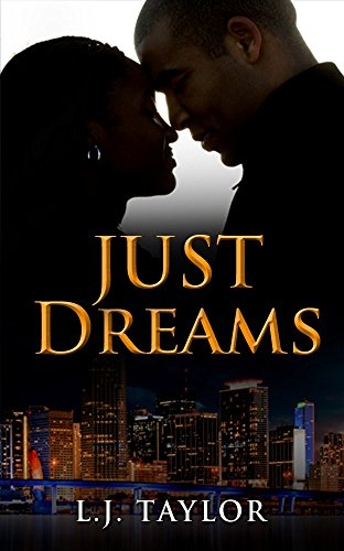 Just Dreams (Brooks Sisters Dreams Series Book 1) by [Taylor, L.J.]