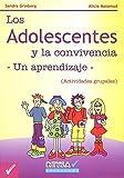 img - for Los Adolescentes y La Convivencia (Spanish Edition) book / textbook / text book