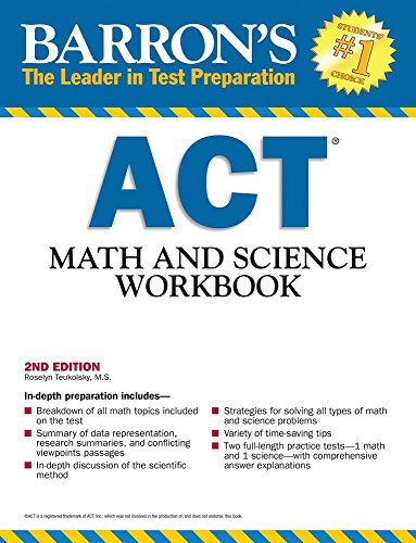 Barron's ACT Math and Science Workbook, 2nd Edition (Barron's Act Math & Science Workbook)
