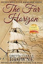 THE FAR HORIZON (The Macquarie Series Book 2)