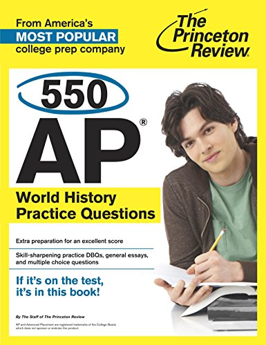 550 AP World History Practice Questions (College Test Preparation)