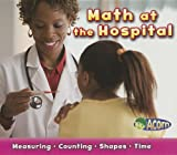 Math at the Hospital, Tracey Steffora, 143297159X