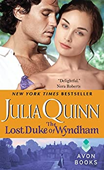 The Lost Duke of Wyndham (Two Dukes of Wyndham Book 1) by [Quinn, Julia]