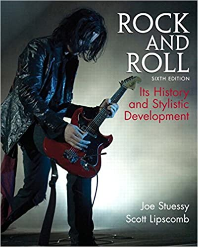 Rock and roll its history and stylistic development 6th edition rock and roll its history and stylistic development 6th edition joe stuessy scott d lipscomb 9780136010685 amazon books fandeluxe Gallery