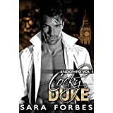 Cocky Duke: A Modern Aristocracy Billionaire Romance (Endowed Book 1)