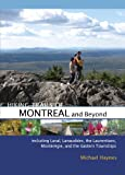 Hiking Trails of Montréal and Beyond, Michael Haynes, 0864926871