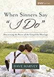"When Sinners Say ""I Do"" DVD"