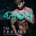 The Outskirts: The Outskirts Duet, Book 1 Audiobook by T.M. Frazier Narrated by June Wayne, Lance Greenfield