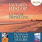 La ville orpheline | Victoria Hislop