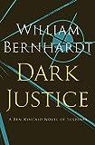 Dark Justice (Ben Kincaid series Book 8)