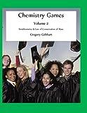 Chemistry Games, Gregory Gebhart, 1461138949