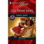 Santa, Baby | Lisa Renee Jones