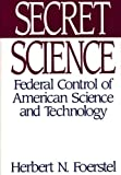 Secret Science, Herbert N. Foerstel, 0275944476