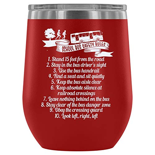 Steel Stemless Wine Glass Tumbler, Funny School Bus Driver Vacuum Insulated Wine Tumbler, School Bus Safety Rules Wine Tumbler (Wine Tumbler 12Oz - -