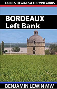 ?FREE? Wines Of Bordeaux: Left Bank (Guides To Wines And Top Vineyards). primero Hockey euros KZGunea guard valor