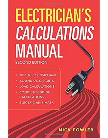 Electricians Calculations Manual, Second Edition
