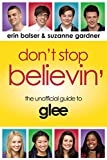 Don't Stop Believin': The Unofficial Guide to