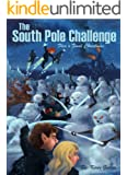 The South Pole Challenge (Flea's Five Christmases Book 5)