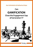 Can Gamification Close the Engagement Gap of Generation Y? : A Pilot Study on the Digital Startup Sector in Berlin, Schonbohm, Avo and Urban, Katharina, 3832538488