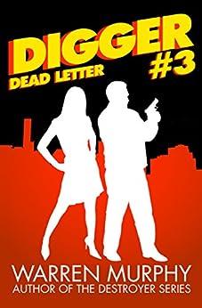 Dead Letter (Digger Book 3) by [Murphy, Warren]