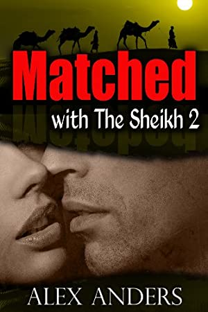 book cover of Matched with the Sheikh 2