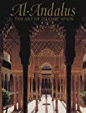 img - for Al-Andalus: The Art of Islamic Spain book / textbook / text book