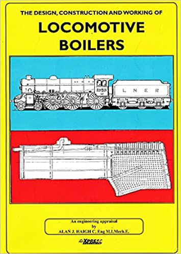 Buy The Design, Construction and Working of Locomotive Boilers Book ...