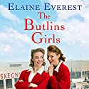 The Butlins Girls Audiobook by Elaine Everest Narrated by To Be Announced
