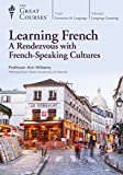 Learning French: A Rendezvous with French-Speaking Cultures -  DVD, Rated PG, The Great Courses