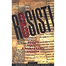 Resist: Essays Against A Homophobic Culture
