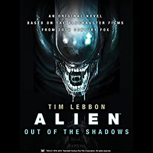 Alien: Out of the Shadows Audiobook