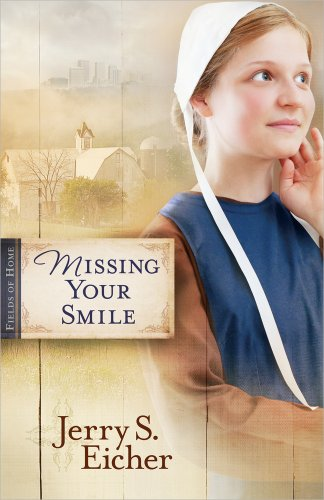 Missing Your Smile (Fields of Home)