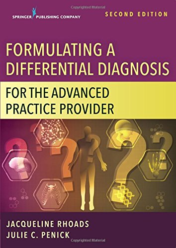 Formulating a Differential Diagnosis for the Advanced Practice Provider, Second Edition by Springer Publishing Company