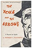 img - for The Yoke and the Arrows; a Report on Spain book / textbook / text book