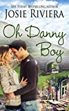 Oh Danny Boy: An Irish Sweet Contemporary Romance