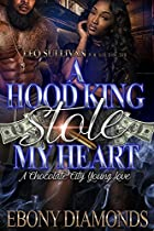 A Hood King Stole My Heart: A Chocolate City Young Love