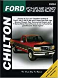 Chilton's Ford Pick-Ups and Bronco 1987-96 Repair Manual (Chilton's Total Car Care Repair Manual)