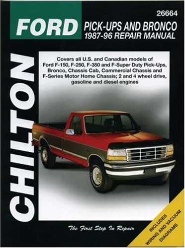Chiltons Ford Pick Ups And Bronco 1987 96 Repair Manual  Chiltons Total Car Care Repair Manual