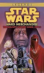 Hard Merchandise: Star Wars (The Bounty Hunter Wars) (Star Wars: The Bounty Hunter Wars Book 3)