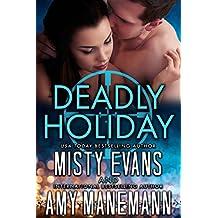 Deadly Holiday A SCVC Taskforce Series Novella Romantic Suspense Book 8