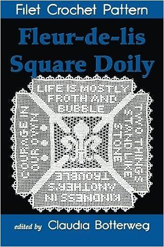 Fleur De Lis Square Doily Filet Crochet Pattern Complete