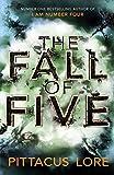 The Fall of Five (Lorien Legacies, Book 4)