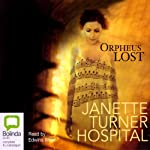 Orpheus Lost  | Janette Turner Hospital
