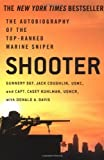 img - for Shooter: The Autobiography of the Top-Ranked Marine Sniper by Coughlin, Jack Published by St. Martin's Griffin 1st (first) edition (2006) Paperback book / textbook / text book